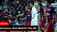 Barcelona, Real Madrid'i 4-0 Yendi
